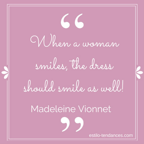 Famous Fashion Quotes by Madeleine Vionnet