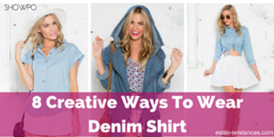 8-creative-ways-to-wear-denim-shirt